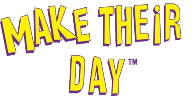 MAKE THEiR DAY